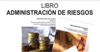 LIBRO ADMINISTRACIÓN DE RIESGOS